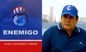 Enemigo by Raúl Capote, Editorial Jose Marti.